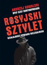 Rosyjski sztylet Działalność wywiadu nielegalnego (A.Kowalski)