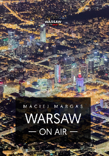 Warsaw on Air (M.Margas Al.Łogusz)