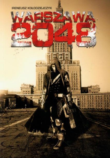 Warszawa 2048 (I.Kołodziejczyk)