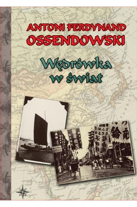 Wędrówka w świat (A.F.Ossendowski)