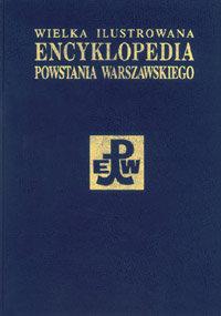 Wielka Ilustrowana Encyklopedia Powstania Warszawskiego T.4 (opr.zbiorowe)
