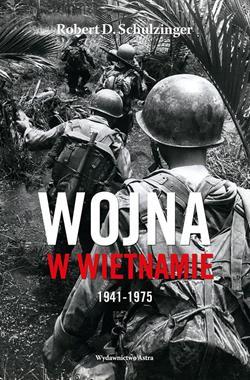 Wojna w Wietnamie 1941-1975 (R.D.Schulzinger)