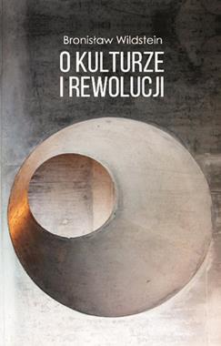 O kulturze i rewolucji (B.Wildstein)