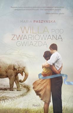 Willa pod Zwariowaną Gwiazdą (M.Paszyńska)