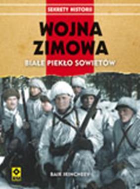 Wojna Zimowa Białe piekło Sowietów (B.Irincheev)