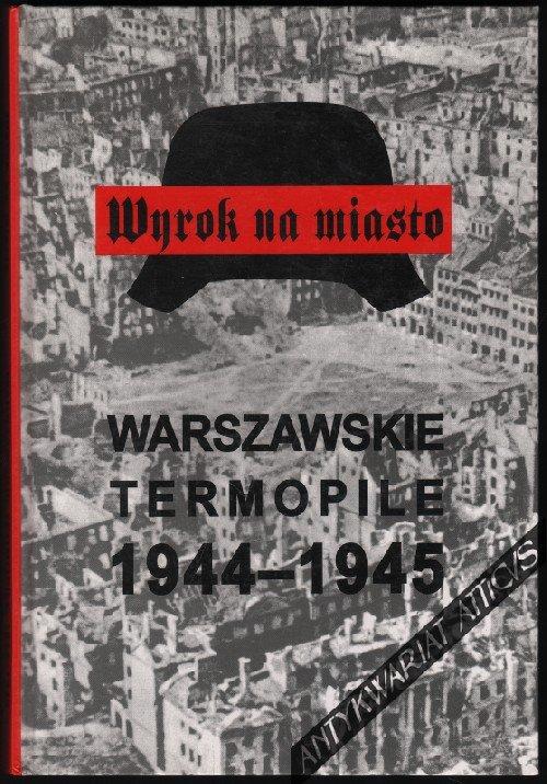 Wyrok na miasto Warszawskie Termopile (St.Kopf)