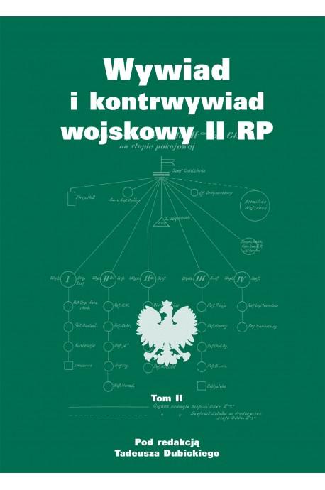 Wywiad i kontrwywiad wojskowy II RP T.2 (red.T.Dubicki)