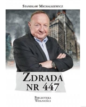 Zdrada nr 447 (St.Michalkiewicz)