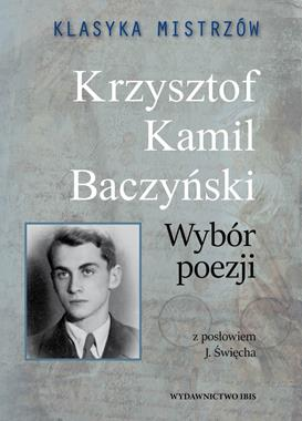 Wybór poezji Klasyka Mistrzów (K.K.Baczyński)