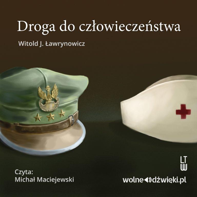 Droga do człowieczeństwa CD mp3 (W.J.Ławrynowicz)