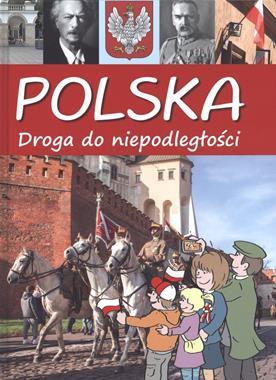 Polska Droga do niepodległości (A.Jabłoński)