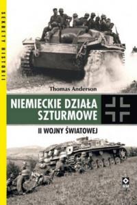 Niemieckie działa szturmowe II wojny światowej (T.Anderson)