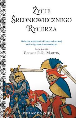 Życie średniowiecznego rycerza (F.Gies)