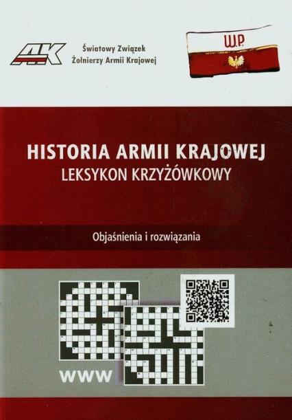 Historia Armii Krajowej Leksykon krzyżówkowy Zestaw (M.Cieciura)