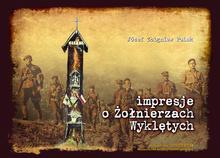 Impresje o Żołnierzach Wyklętych (J.Z.Polak)