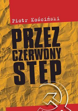 Przez czerwony step (P.Kościński)