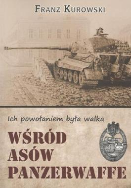 Wśród asów Panzerwaffe (F.Kurowski)