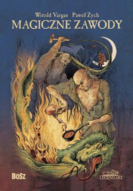 Magiczne zawody Kowal, czarodziej, alchemik (W.Vargas P.Zych)