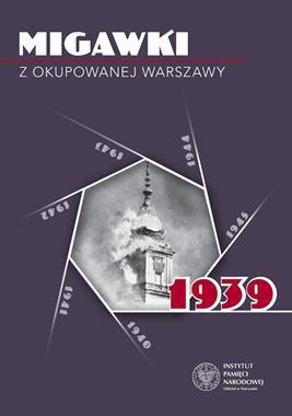 Migawki z okupowanej Warszawy 1939 (red.R.Spałek)