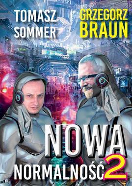 Nowa Normalność 2 (T.Sommer G.Braun)