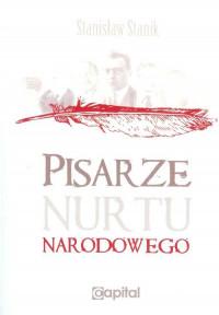 Pisarze nurtu narodowego (St.Stanik)