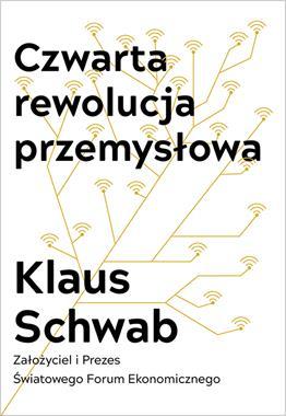 Czwarta rewolucja przemysłowa (K.Schwab)