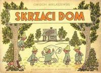 Skrzaci dom reprint (G.Miklaszewski)