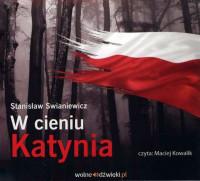 W cieniu Katynia CD mp3 (St.Swianiewicz)