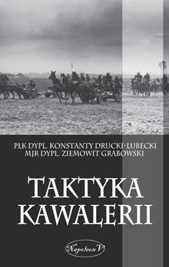 Taktyka kawalerii (K.Drucki-Lubecki Z.Grabowski)