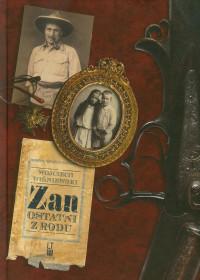Zan Ostatni z rodu (W.Wiśniewski)