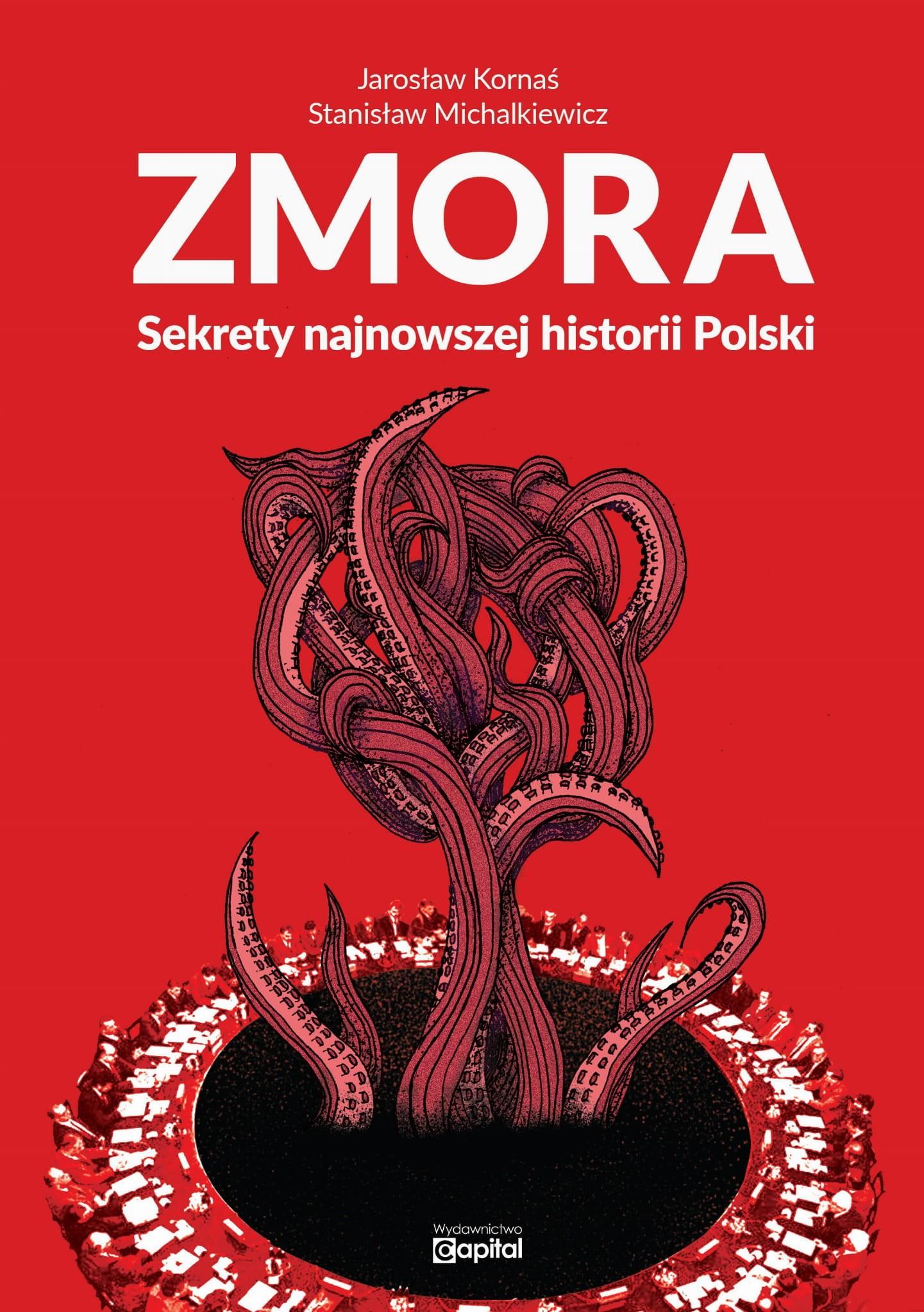 Zmora Sekrety najnowszej historii Polski (J.Kornaś St.Michalkiewicz)
